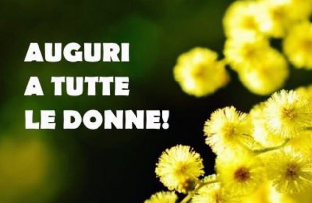 Auguri Per La Festa Delle Donne Frasi Originali E Immagini Da