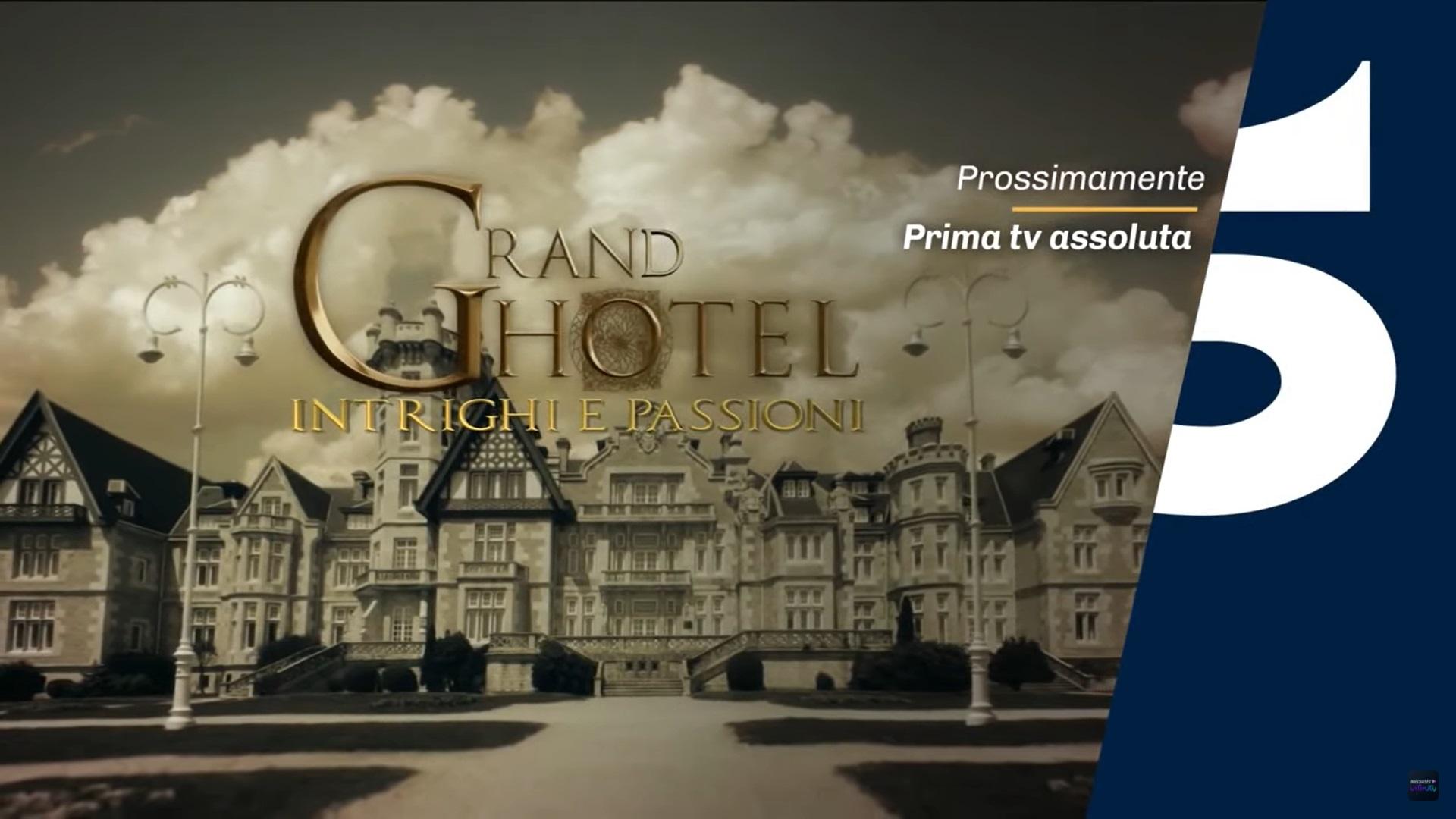 Grand Hotel Intrighi e Passioni anticipazioni 1 agosto