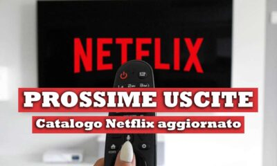 Netflix catalogo prossime uscite